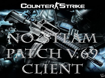 1. No_steam патч для клиента CSS v.69. Исправлен!